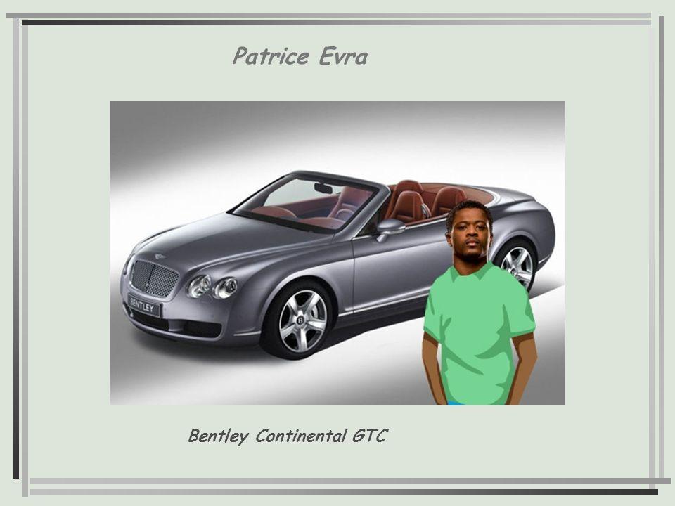 Patrice Evra Bentley Continental GTC