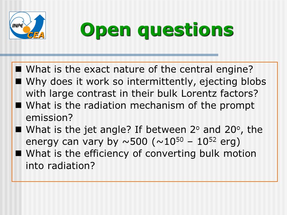 Open questions What is the exact nature of the central engine