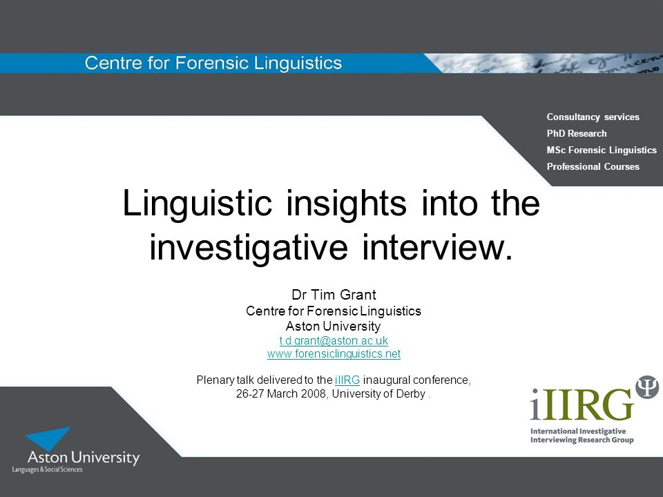 Linguistic insights into the investigative interview.