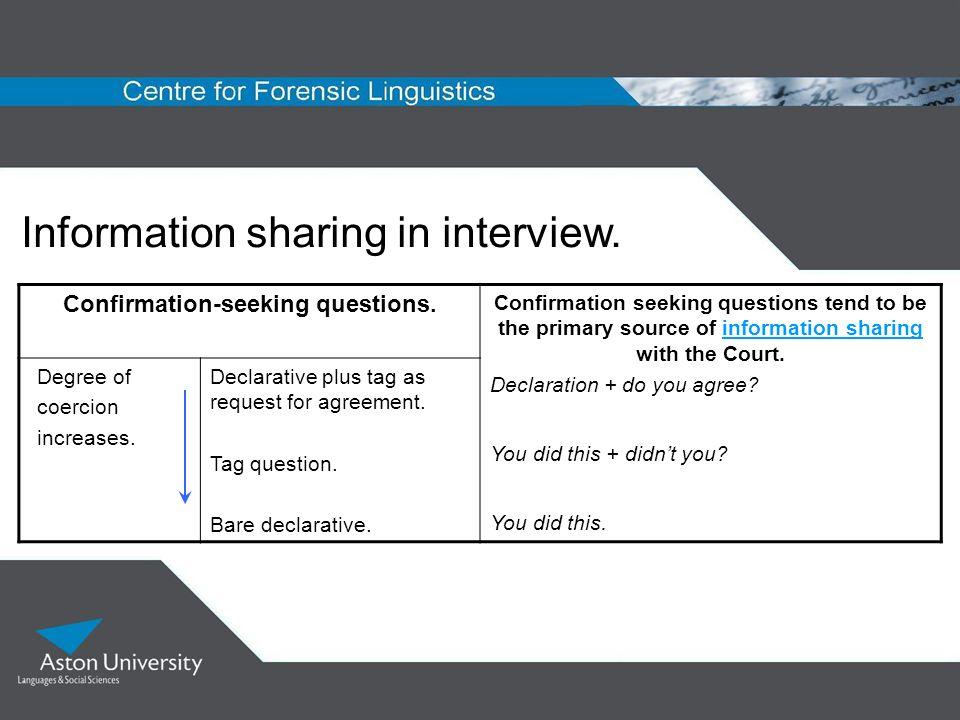 Confirmation-seeking questions.