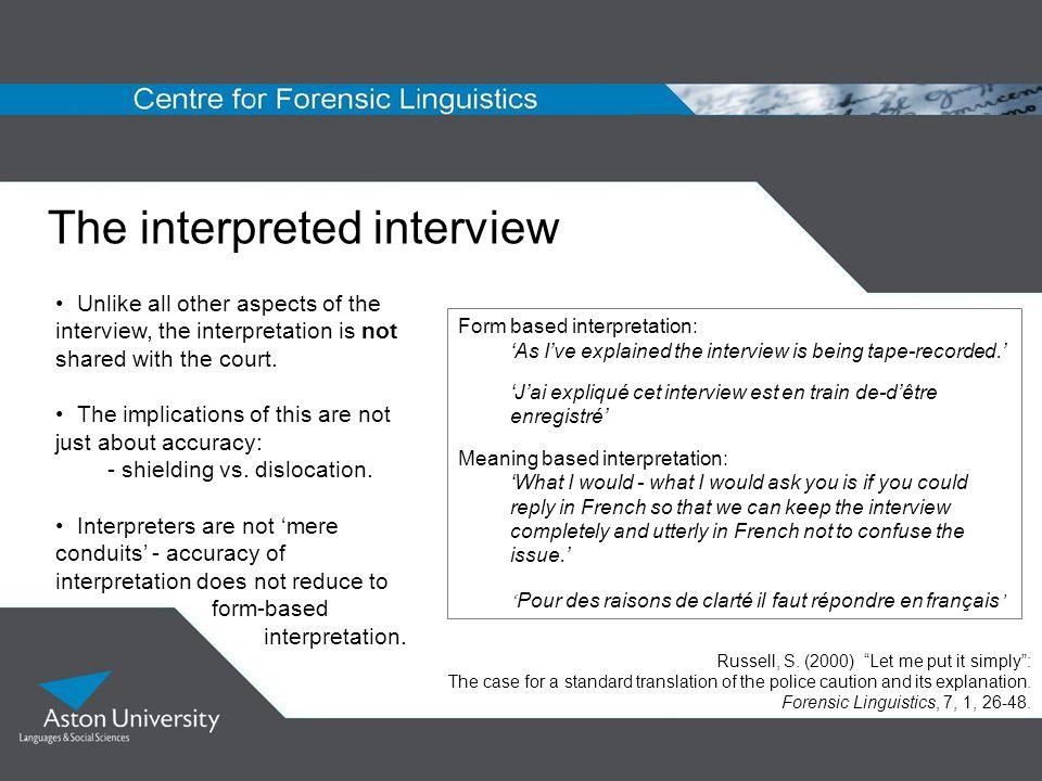 The interpreted interview