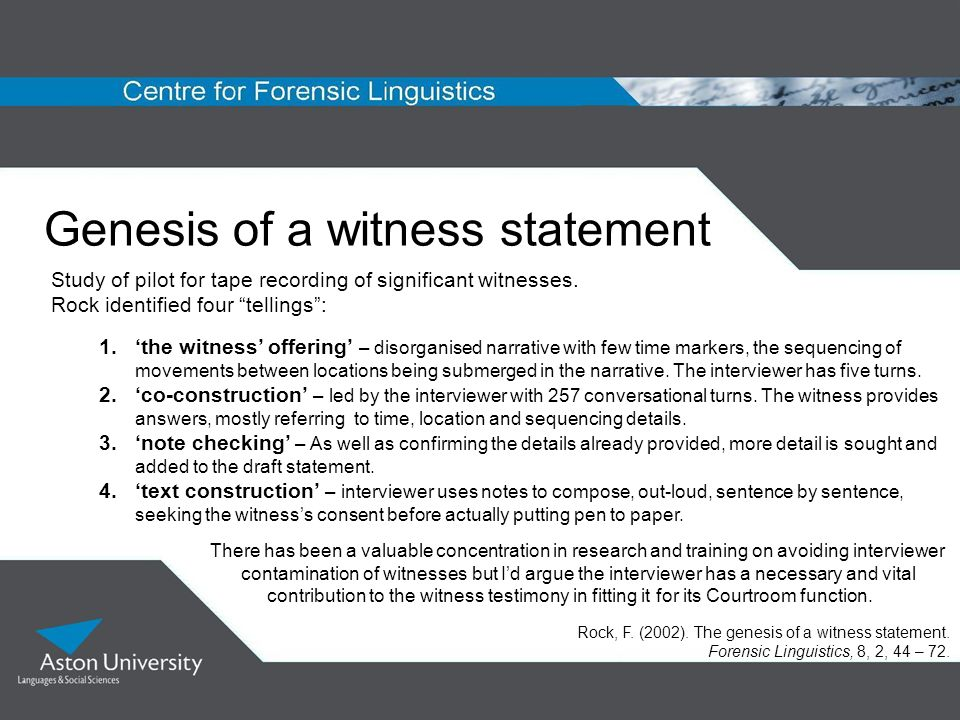 Genesis of a witness statement