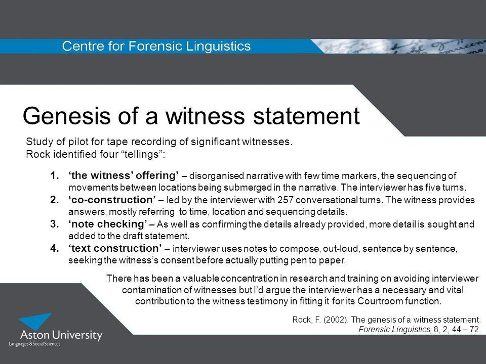 Genesis of a witness statement