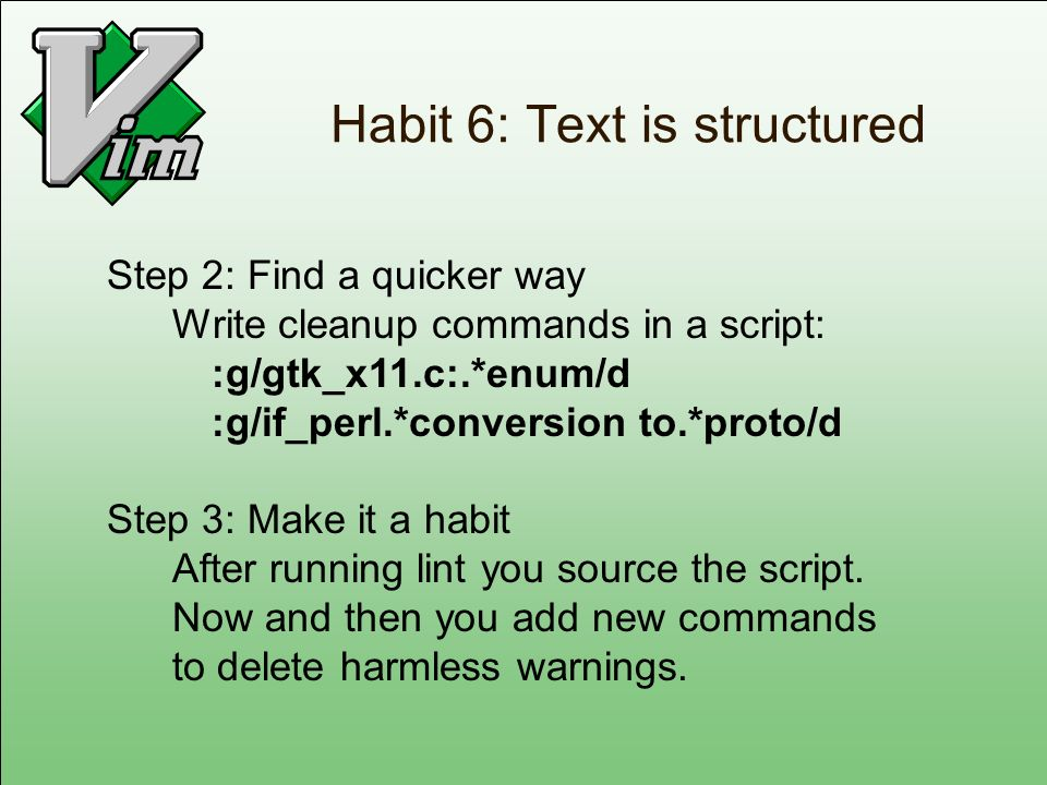 Habit 6: Text is structured