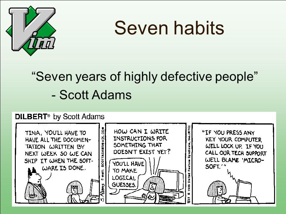 Seven habits Seven years of highly defective people - Scott Adams