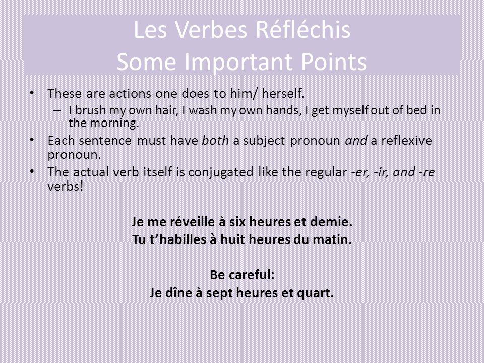 Les Verbes Réfléchis Some Important Points