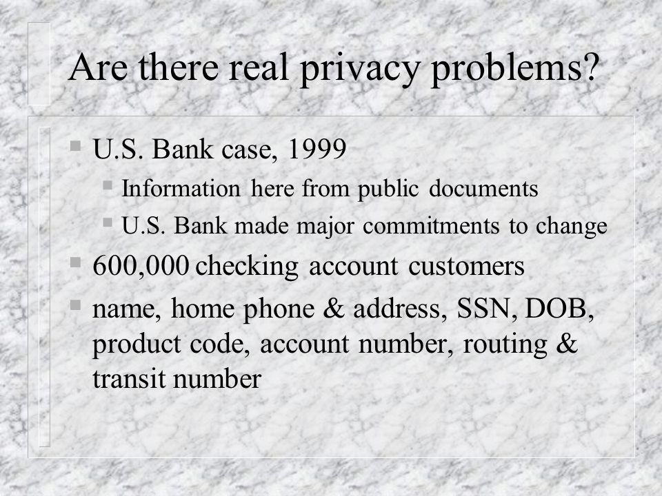 Are there real privacy problems