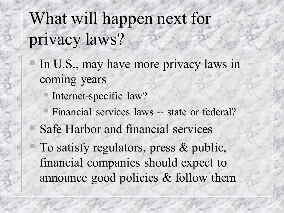 What will happen next for privacy laws