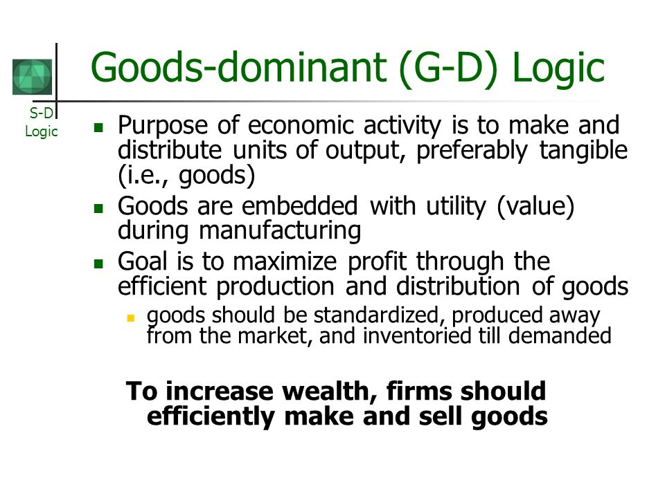 Goods-dominant (G-D) Logic