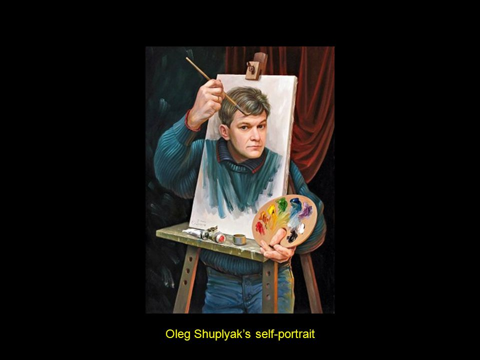 Oleg Shuplyak's self-portrait