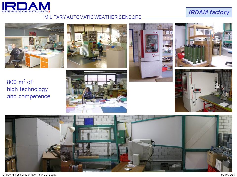 IRDAM factory 800 m2 of high technology and competence