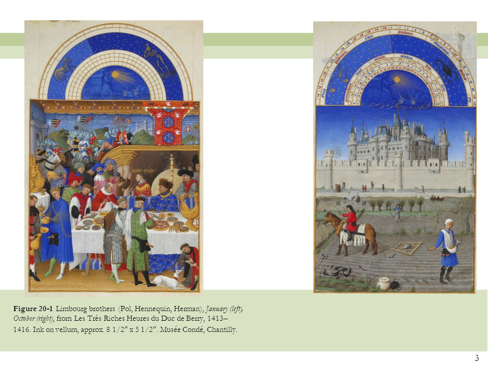 Figure 20-1 Limbourg brothers (Pol, Hennequin, Herman), January (left), October (right), from Les Très Riches Heures du Duc de Berry, 1413–1416.