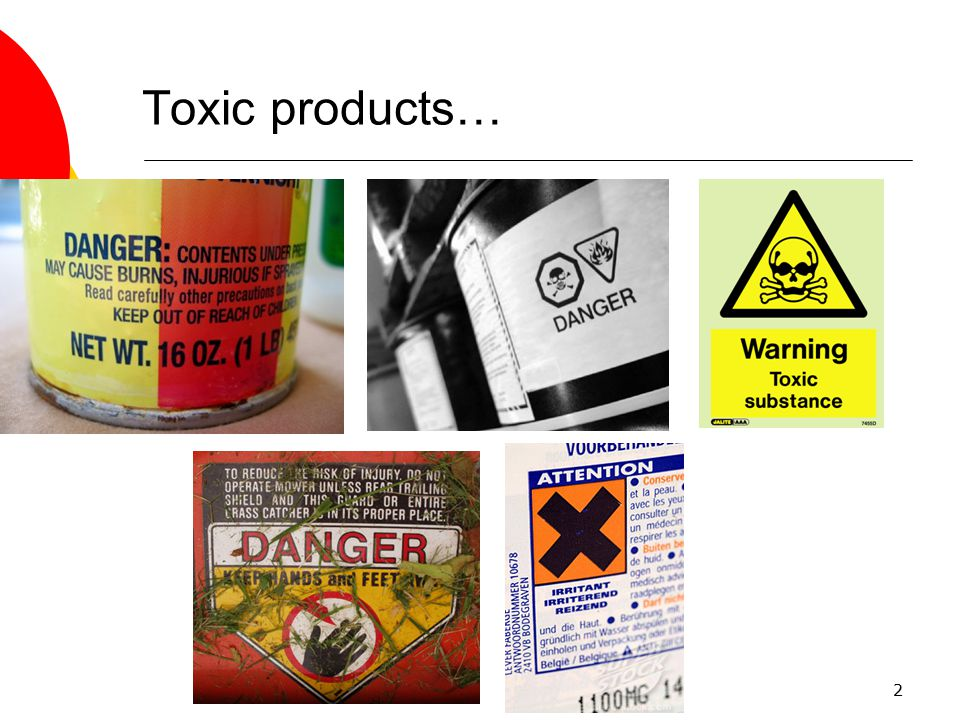 Toxic products…