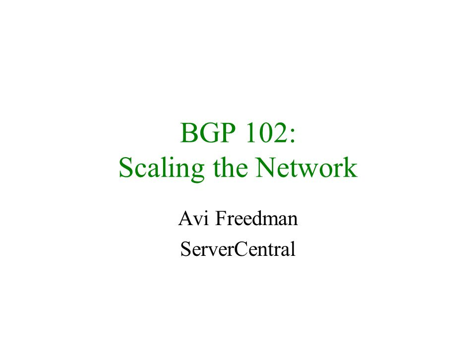 BGP 102: Scaling the Network