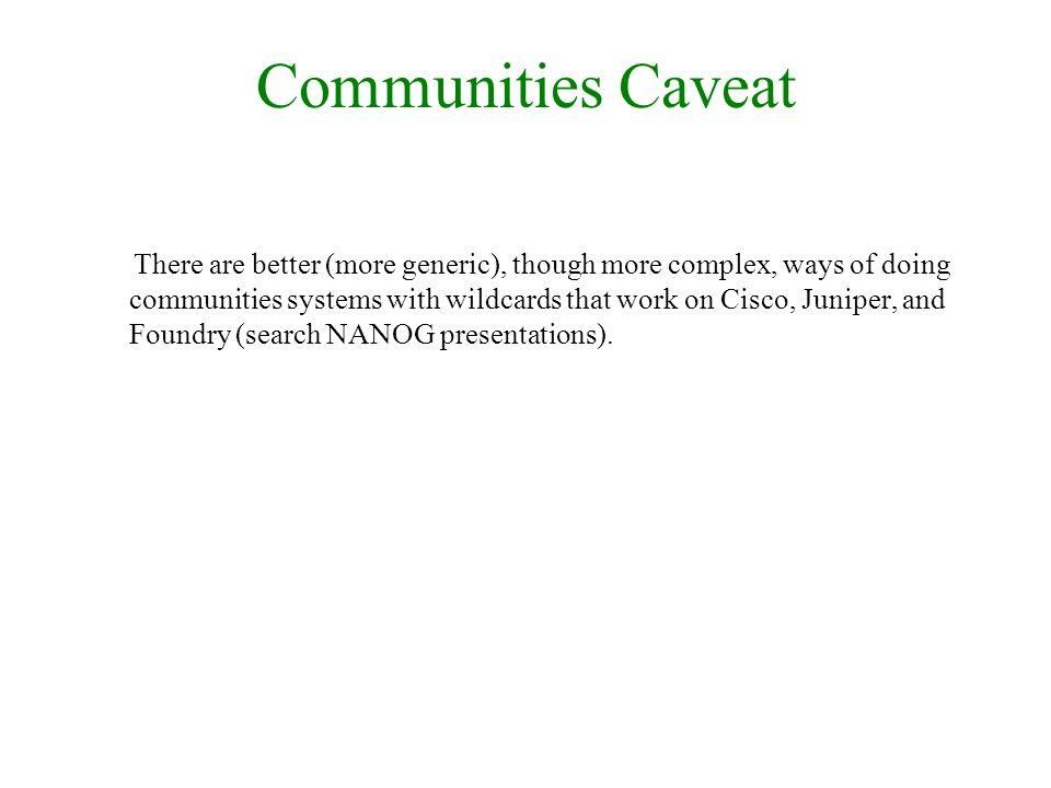 Communities Caveat