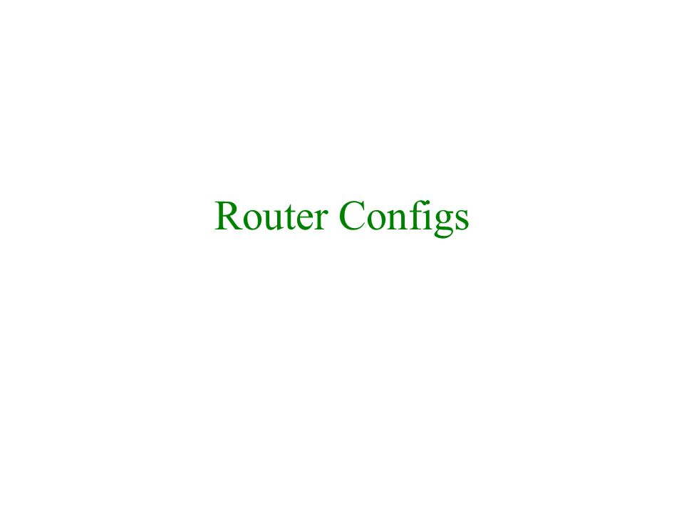 Router Configs