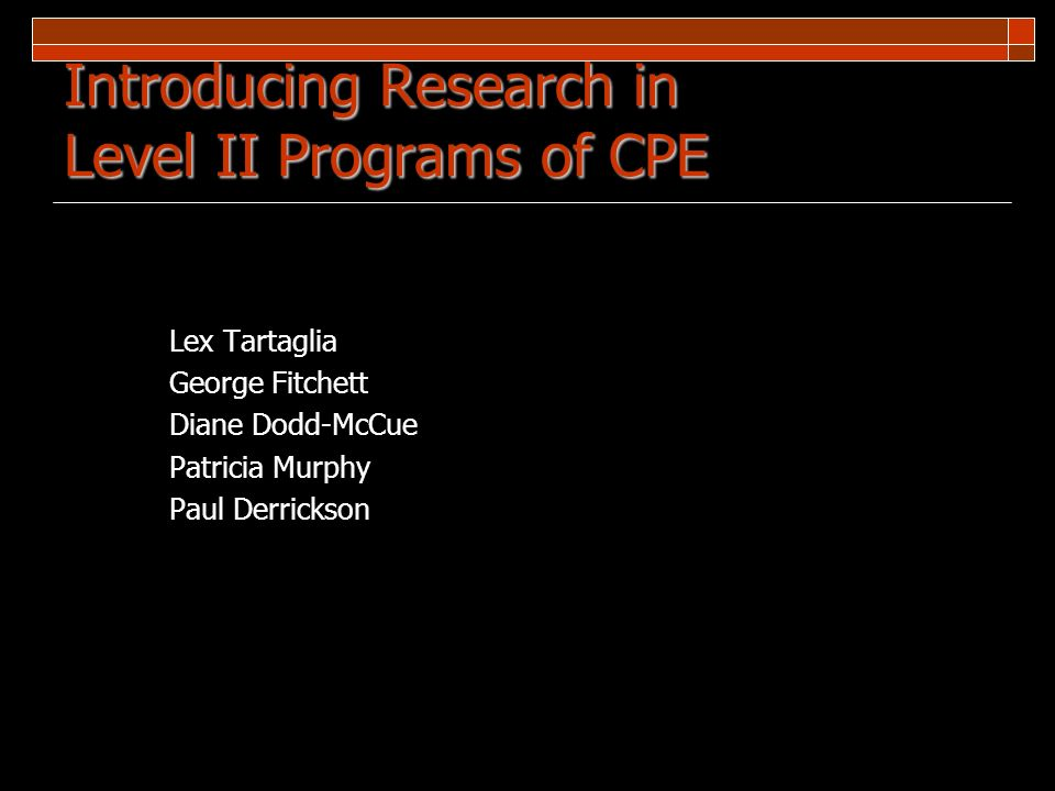 Introducing Research in Level II Programs of CPE