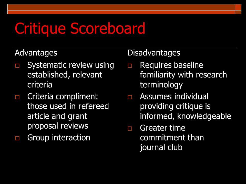 Critique Scoreboard Advantages Disadvantages