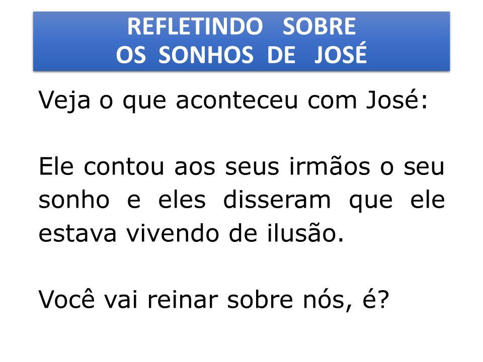 REFLETINDO SOBRE OS SONHOS DE JOSÉ