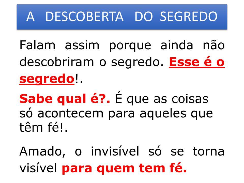 A DESCOBERTA DO SEGREDO