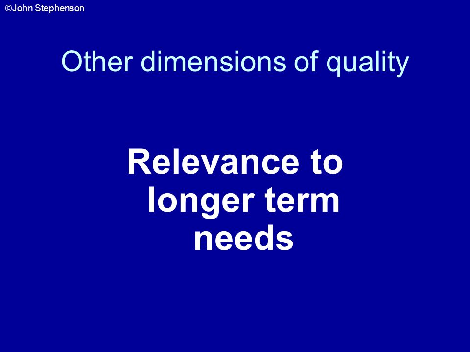 Other dimensions of quality