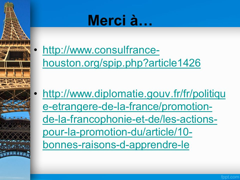 Merci à… http://www.consulfrance-houston.org/spip.php article1426