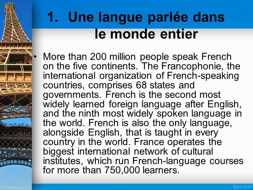 Une langue parlée dans le monde entier
