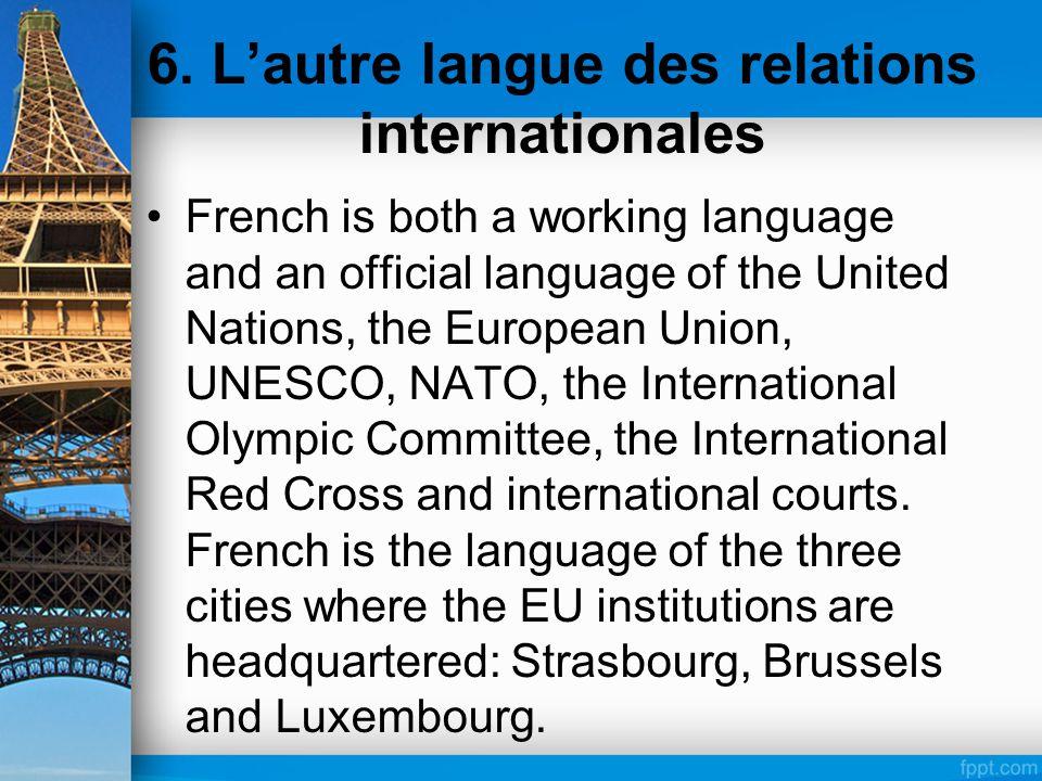 6. L'autre langue des relations internationales