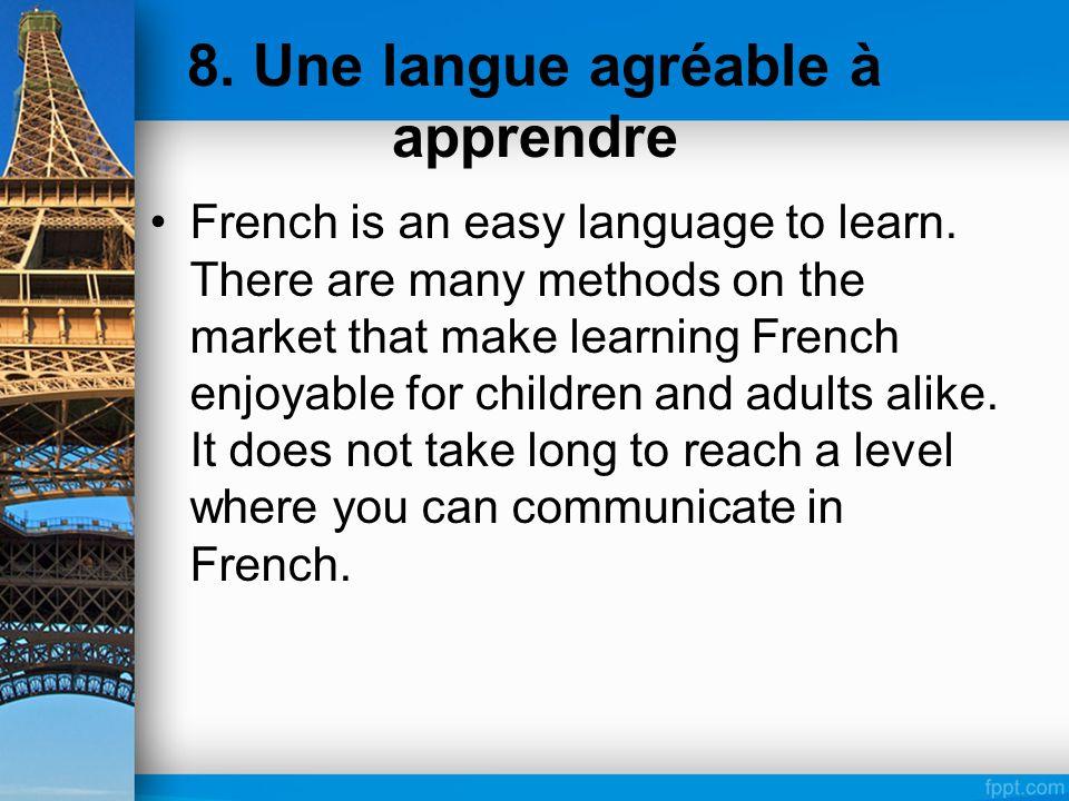 8. Une langue agréable à apprendre