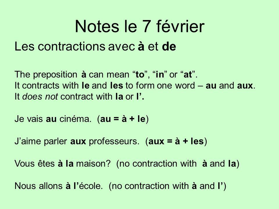 Notes le 7 février Les contractions avec à et de