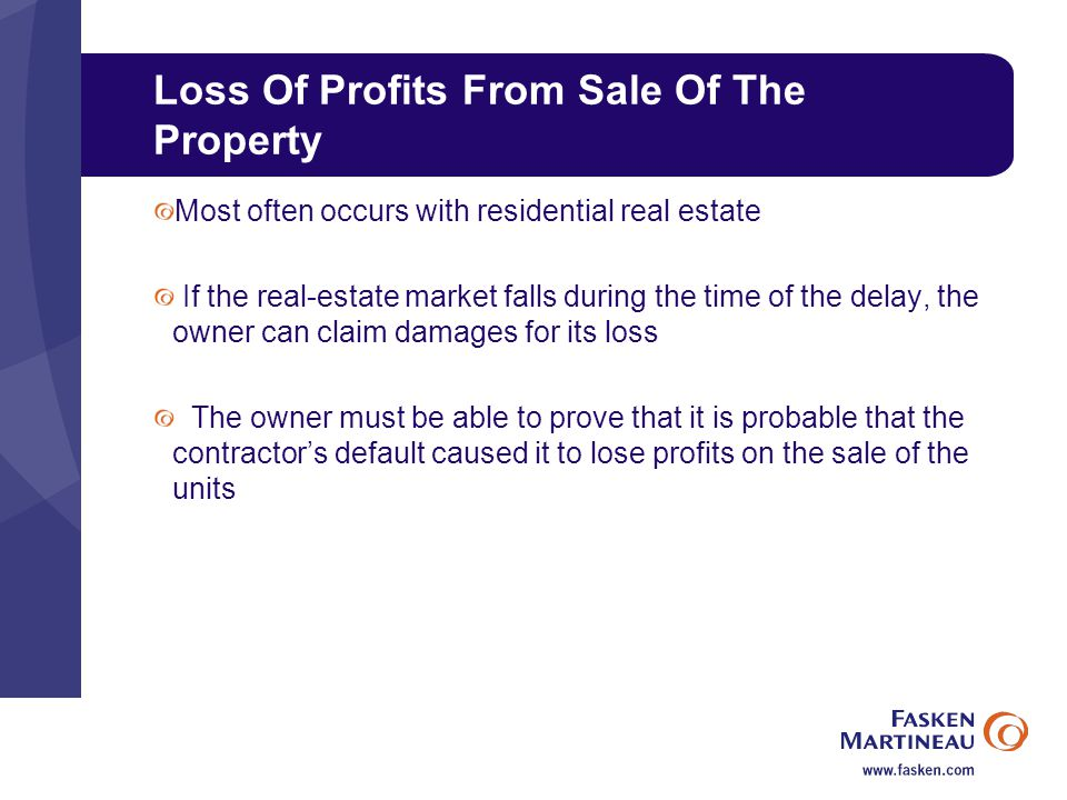 Loss Of Profits From Sale Of The Property