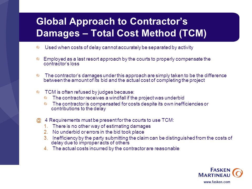 Global Approach to Contractor's Damages – Total Cost Method (TCM)