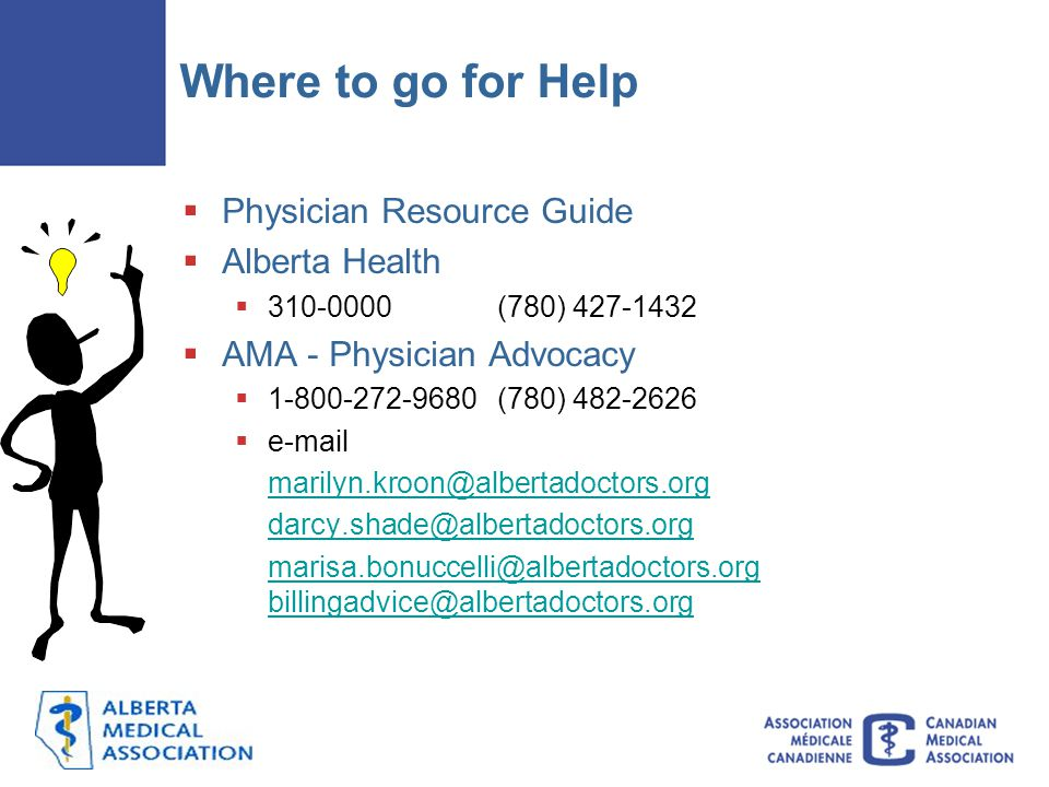 Where to go for Help Physician Resource Guide Alberta Health