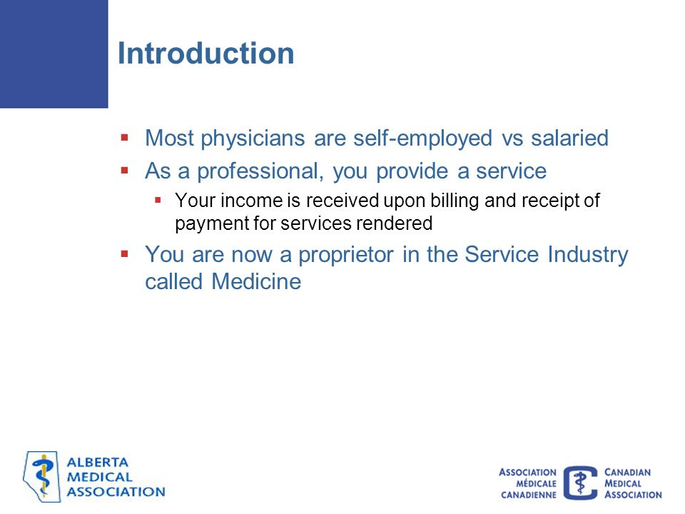 Introduction Most physicians are self-employed vs salaried