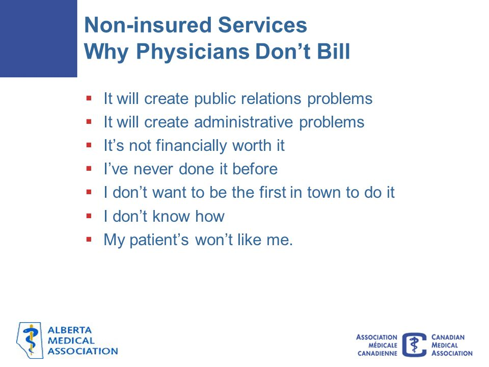 Non-insured Services Why Physicians Don't Bill