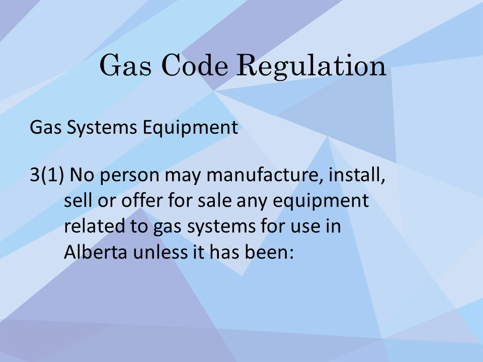 Gas Code Regulation Gas Systems Equipment