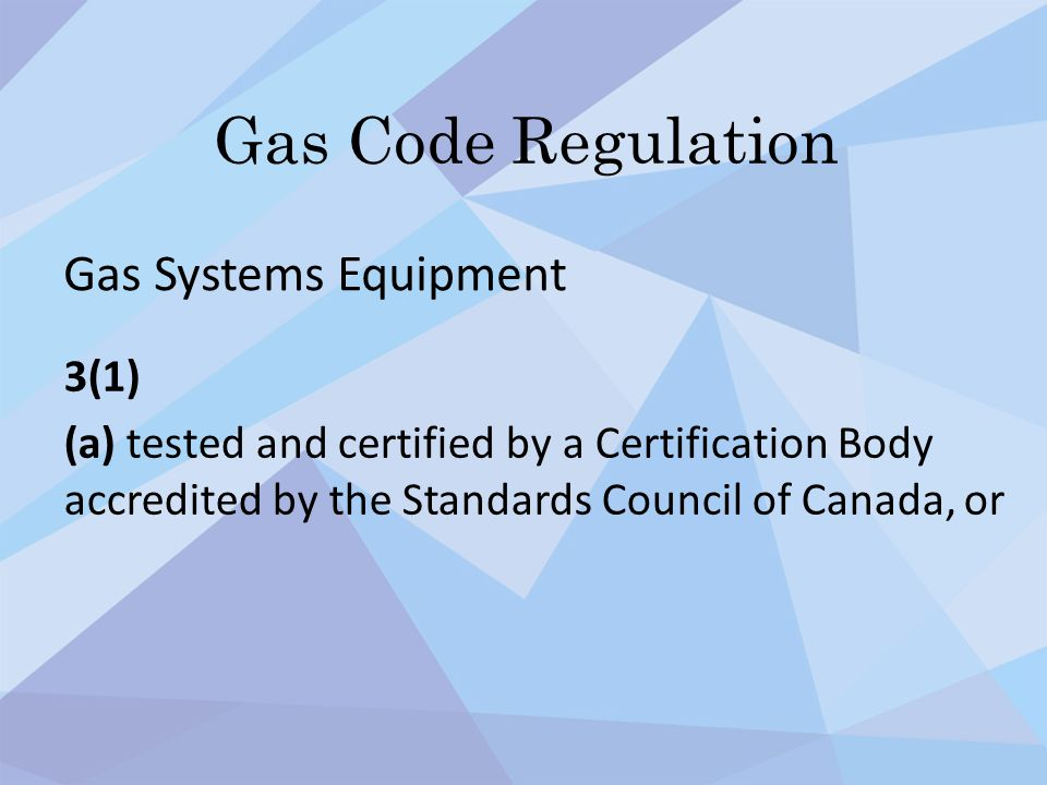 Gas Code Regulation Gas Systems Equipment 3(1)