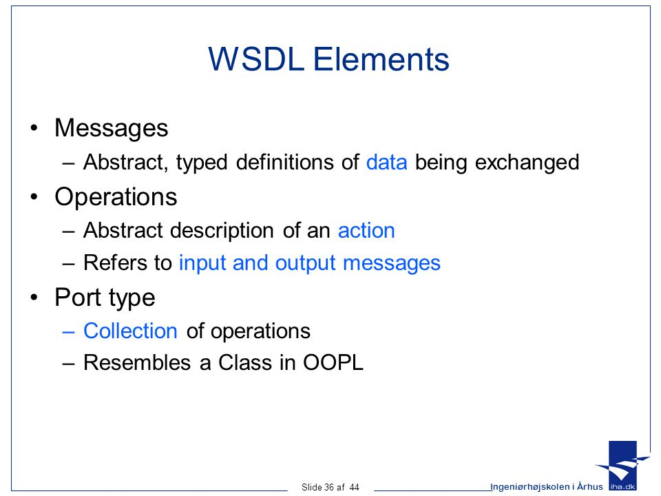 WSDL Elements Messages Operations Port type
