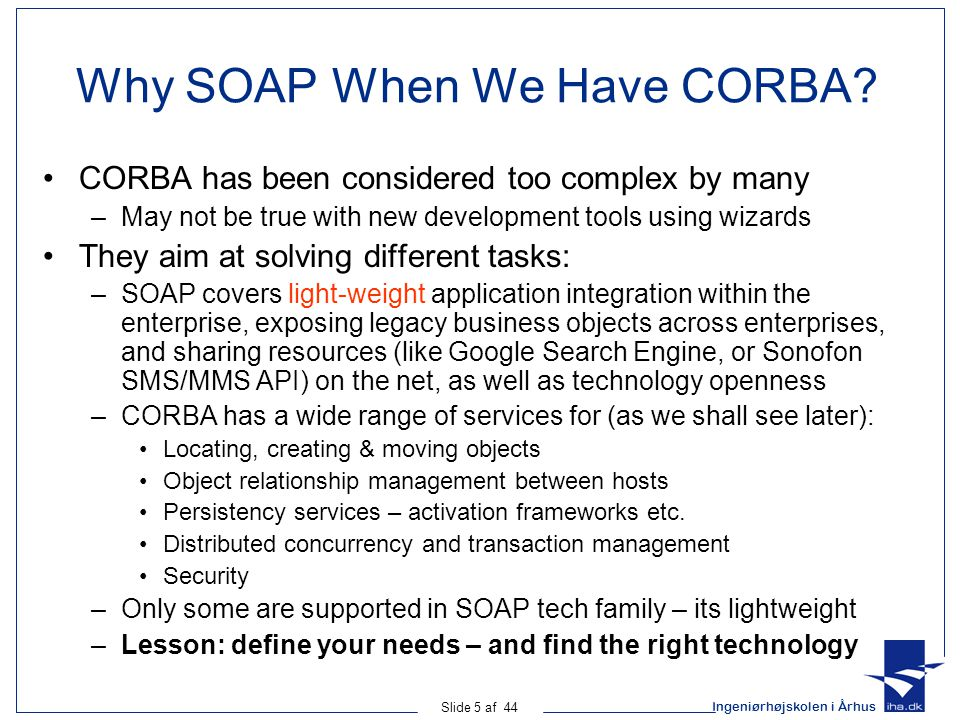 Why SOAP When We Have CORBA
