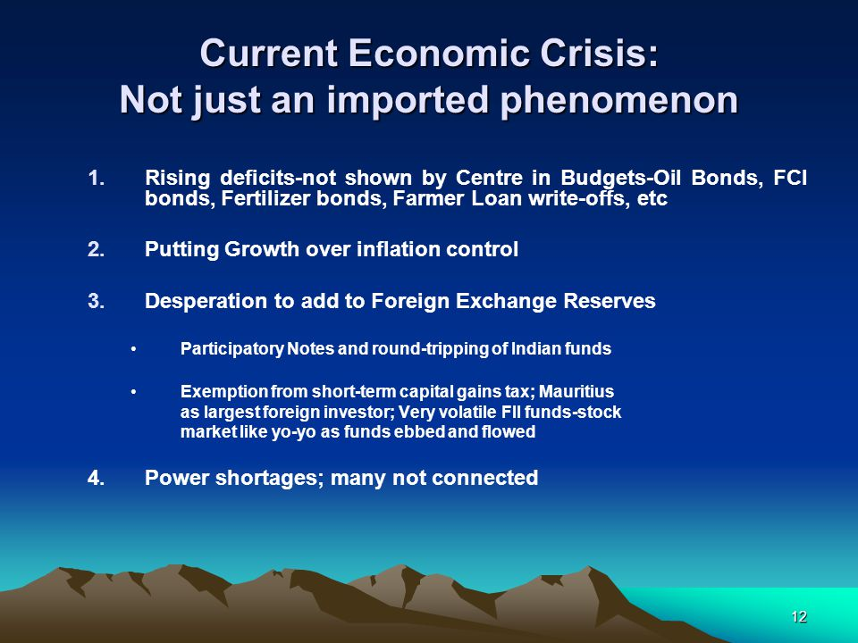 Current Economic Crisis: Not just an imported phenomenon
