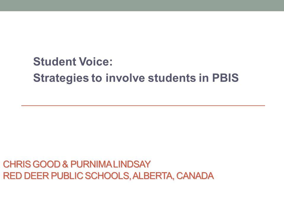 Chris Good & Purnima Lindsay Red Deer Public Schools, Alberta, Canada