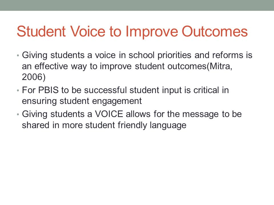Student Voice to Improve Outcomes