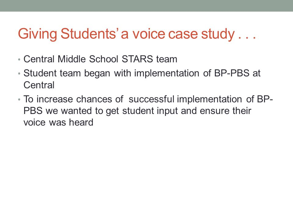 Giving Students' a voice case study . . .