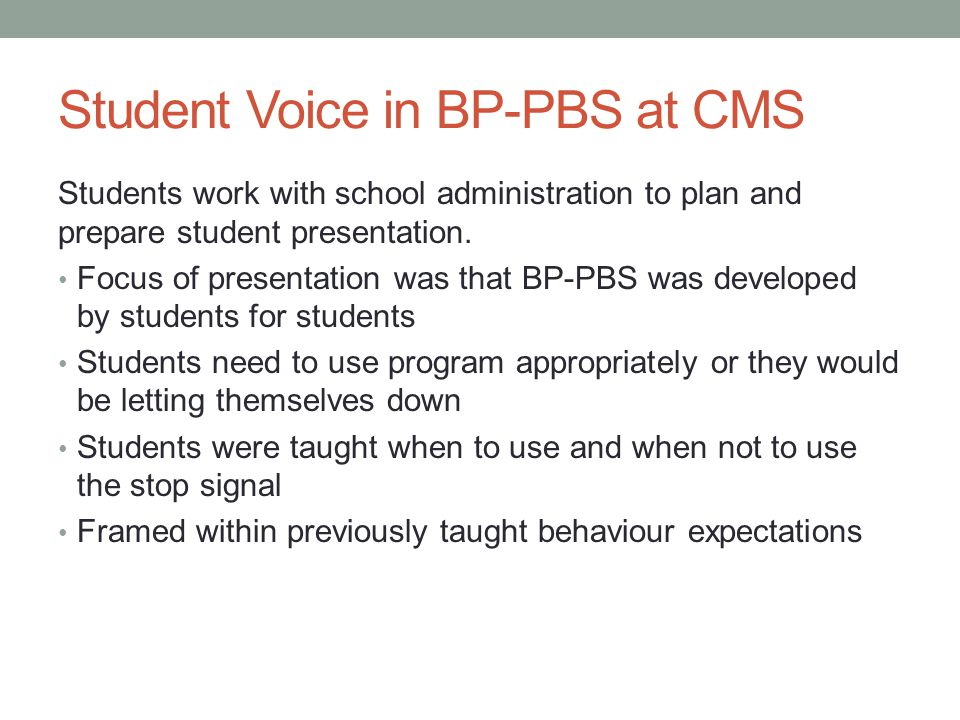 Student Voice in BP-PBS at CMS