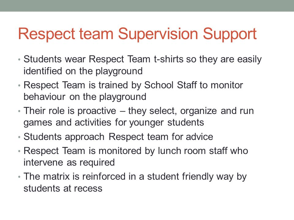 Respect team Supervision Support