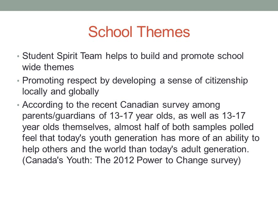 School Themes Student Spirit Team helps to build and promote school wide themes.
