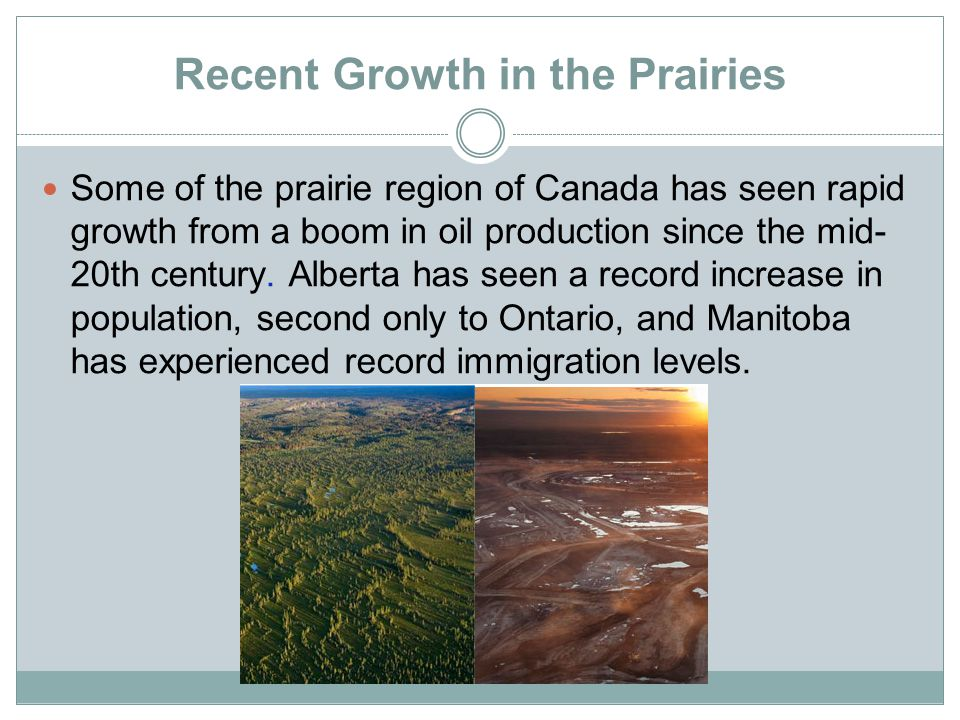 Recent Growth in the Prairies