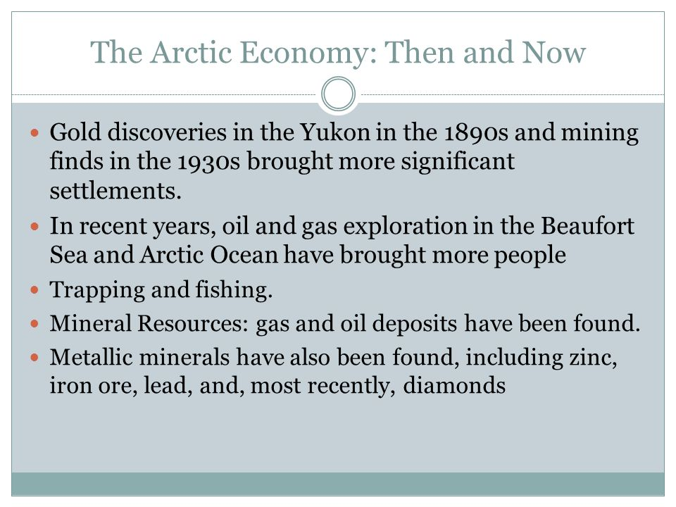 The Arctic Economy: Then and Now