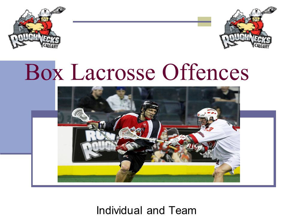 Box Lacrosse Offences Individual and Team