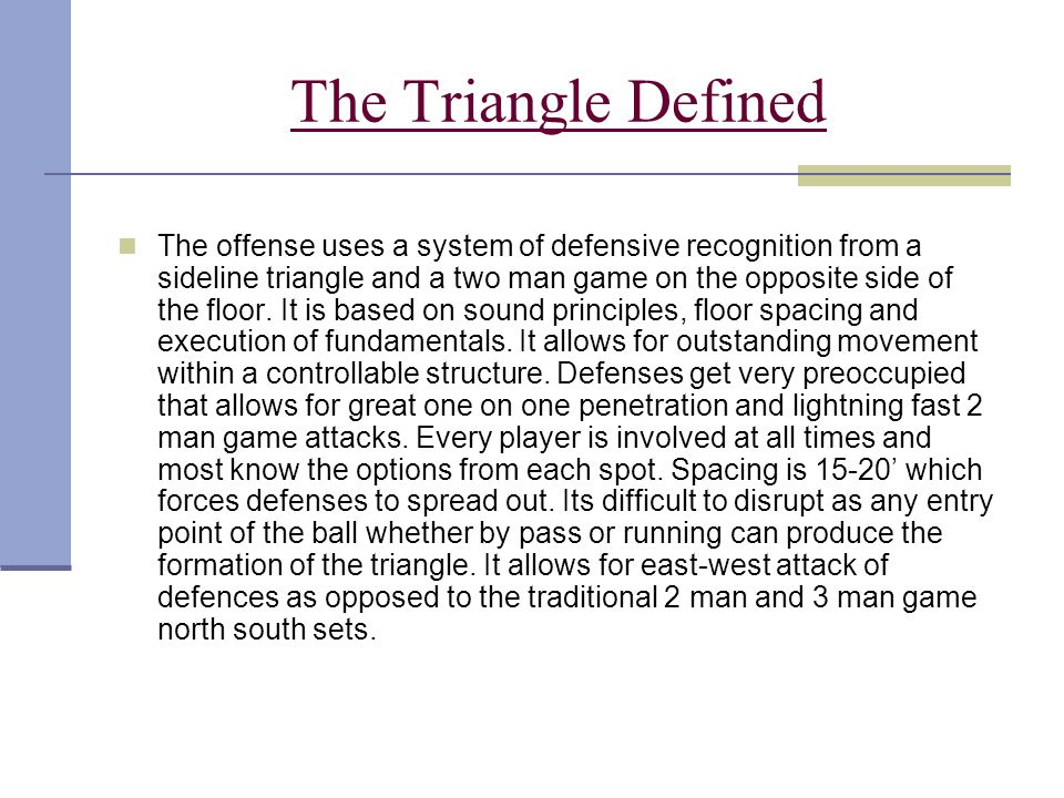 The Triangle Defined